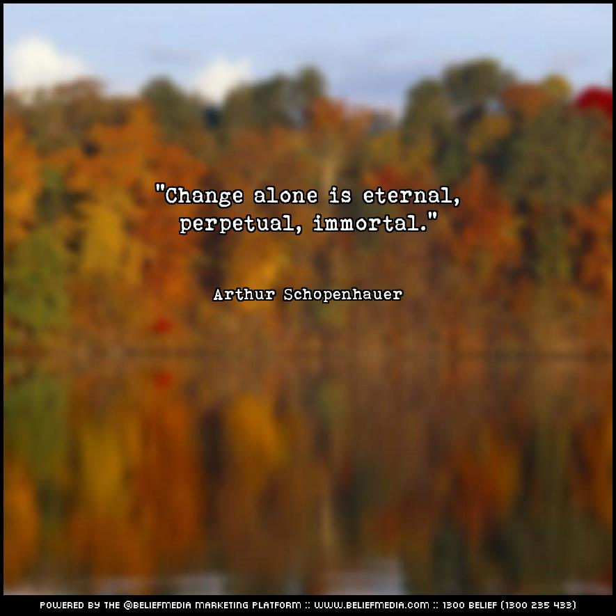 Quote from Arthur Schopenhauer about Change