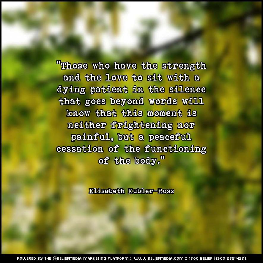 Quote from Elisabeth Kubler-Ross about Death