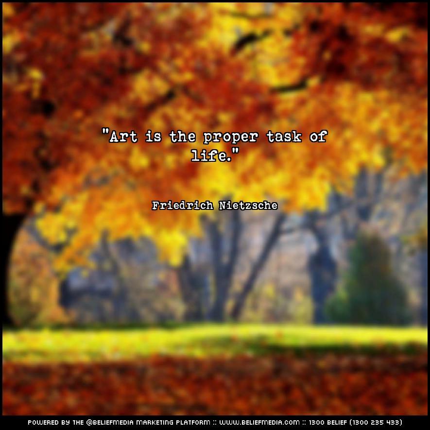 Quote from Friedrich Nietzsche about Art