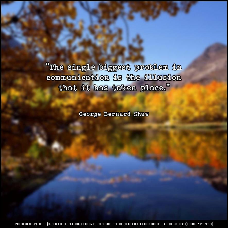 Quote from George Bernard Shaw about Communication
