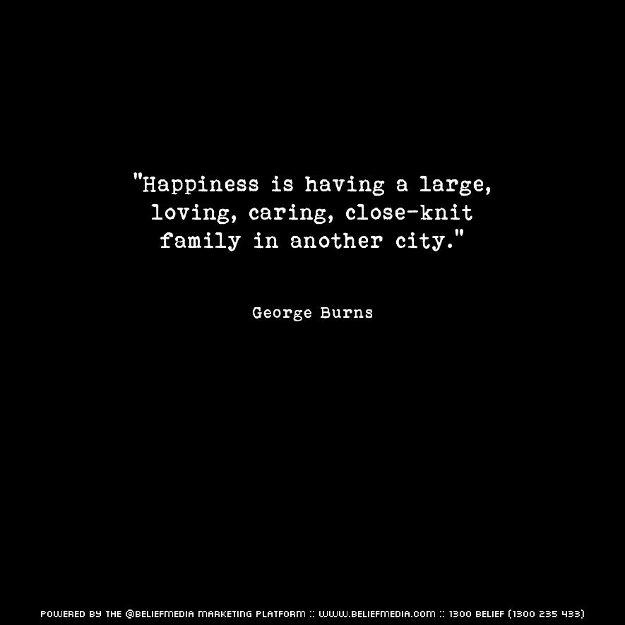 Quote from George Burns about Family