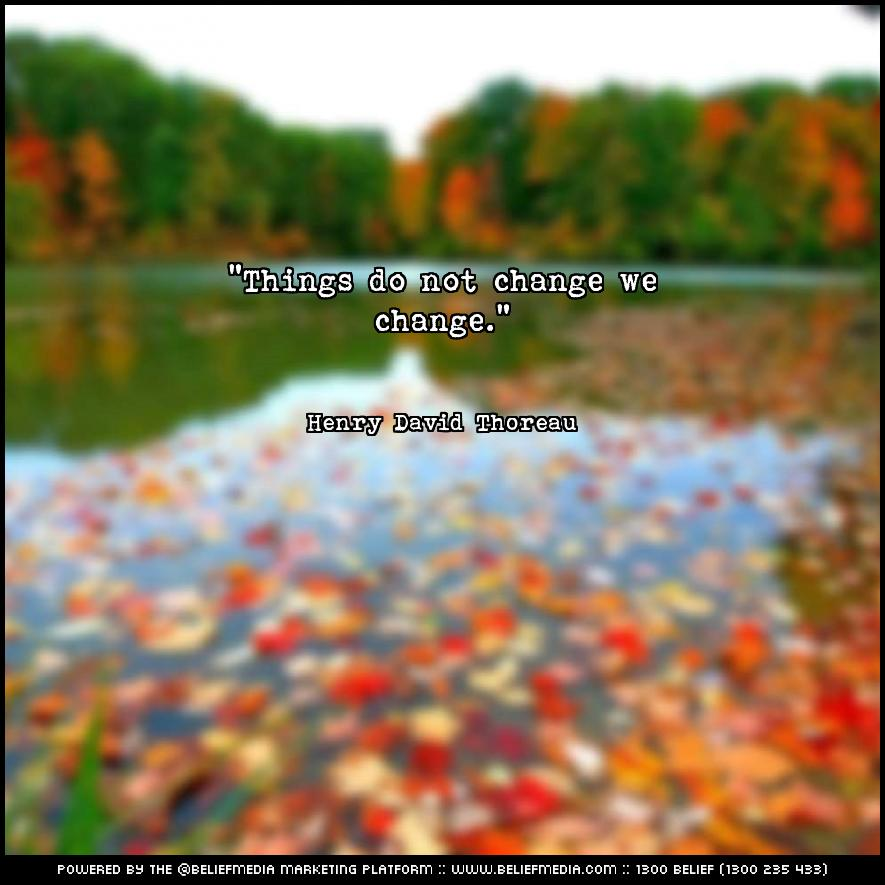 Quote from Henry David Thoreau about Change