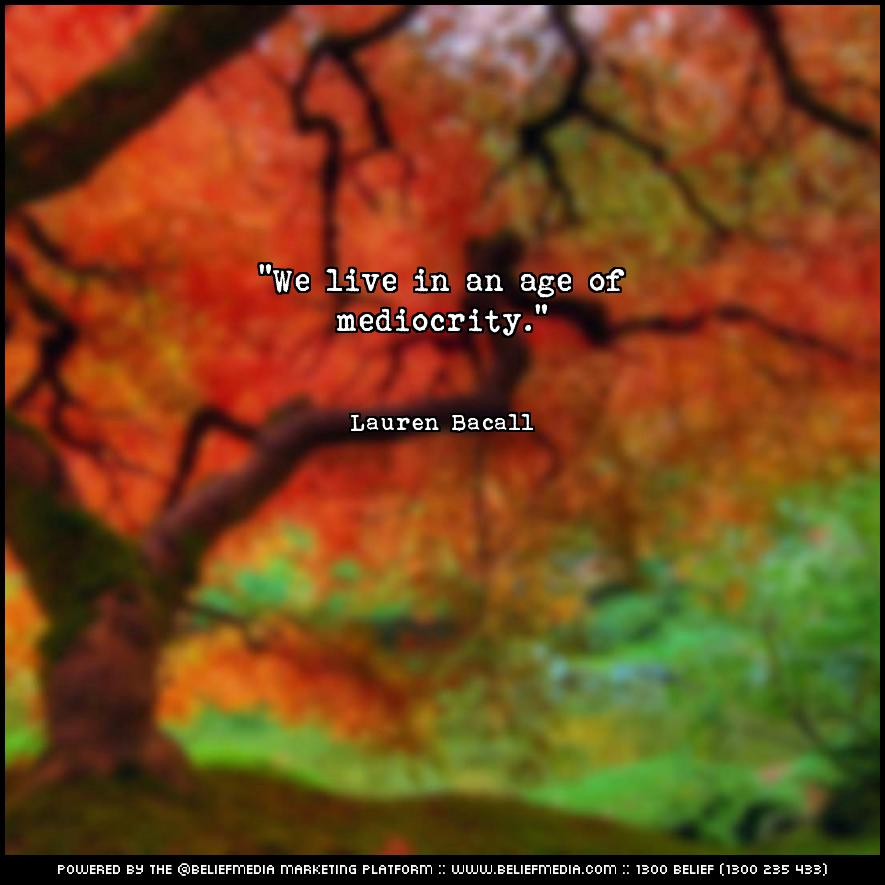 Quote from Lauren Bacall about Age