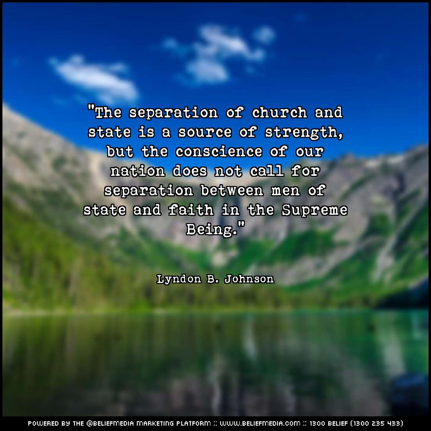 Quote from Lyndon B. Johnson about Faith