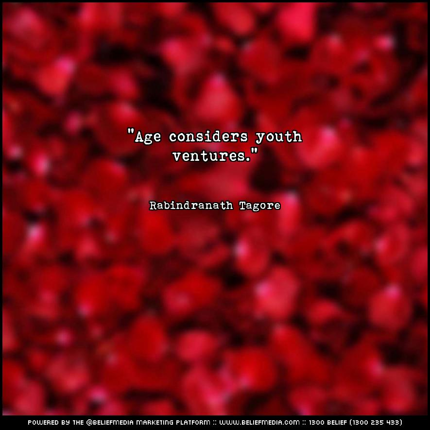 Quote from Rabindranath Tagore about Age