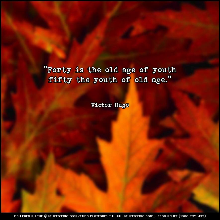 Quote from Victor Hugo about Age